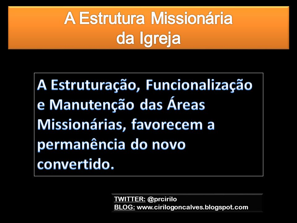 A Estrutura Missionária