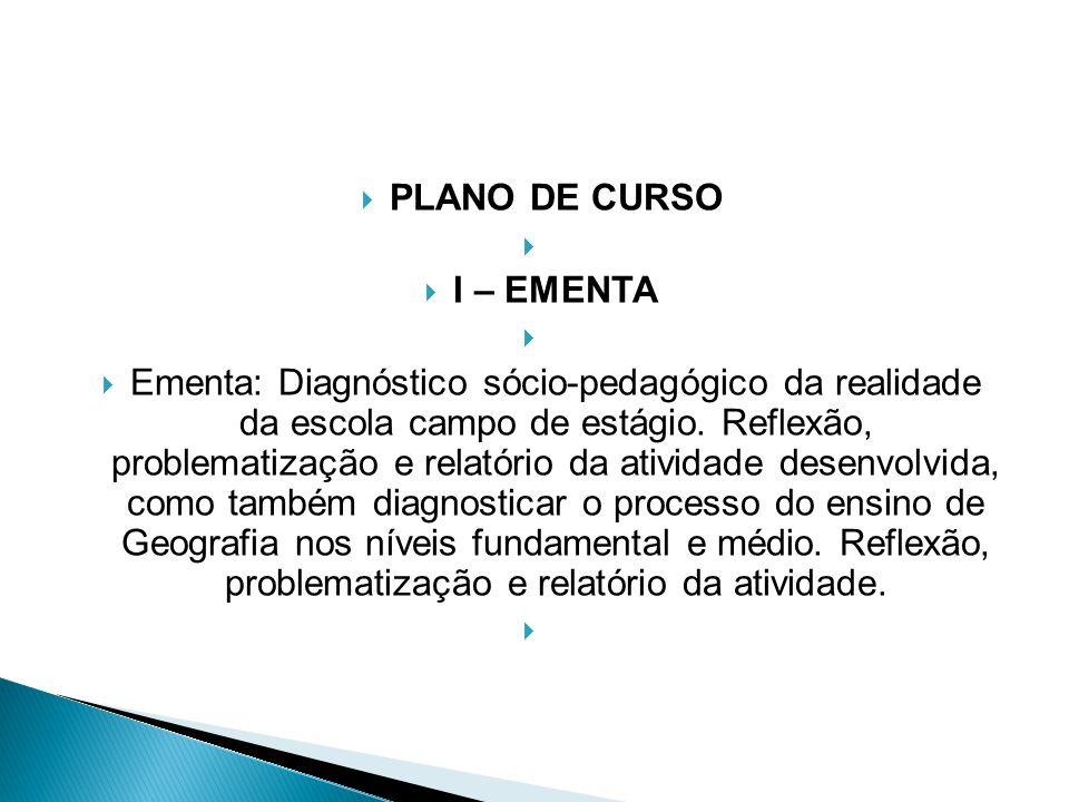 PLANO DE CURSO I – EMENTA.