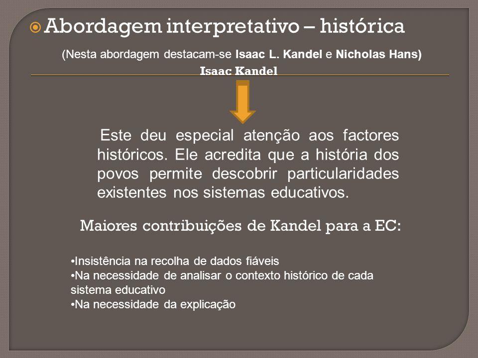 Abordagem interpretativo – histórica