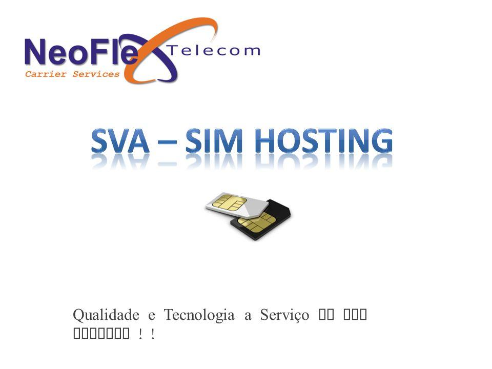 SVA – SIM Hosting Qualidade e Tecnologia a Serviço de sua Empresa ! !