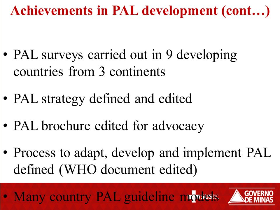 Achievements in PAL development (cont…)
