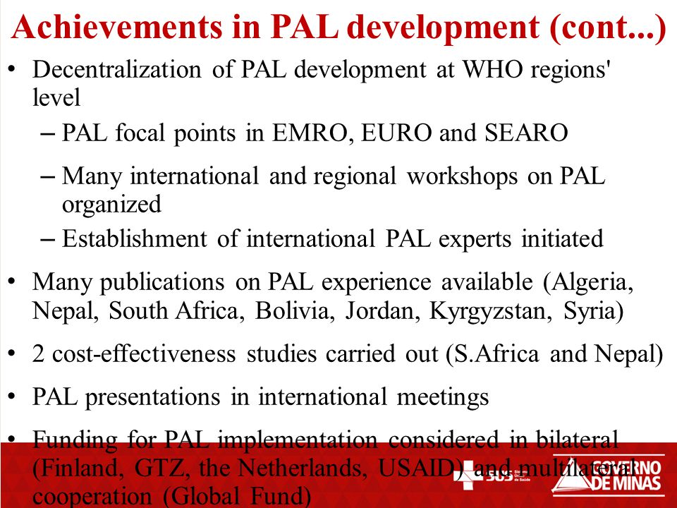 Achievements in PAL development (cont...)