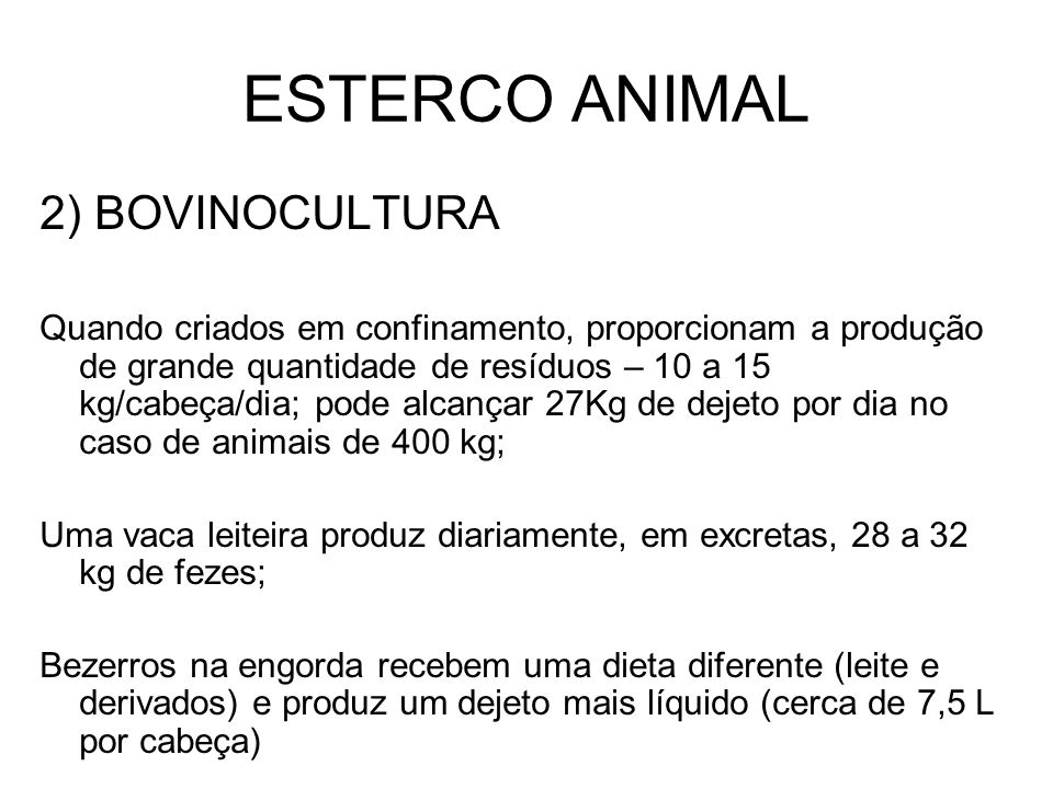 ESTERCO ANIMAL 2) BOVINOCULTURA