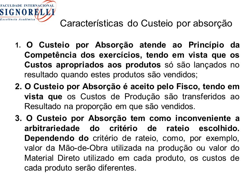 Características do Custeio por absorção