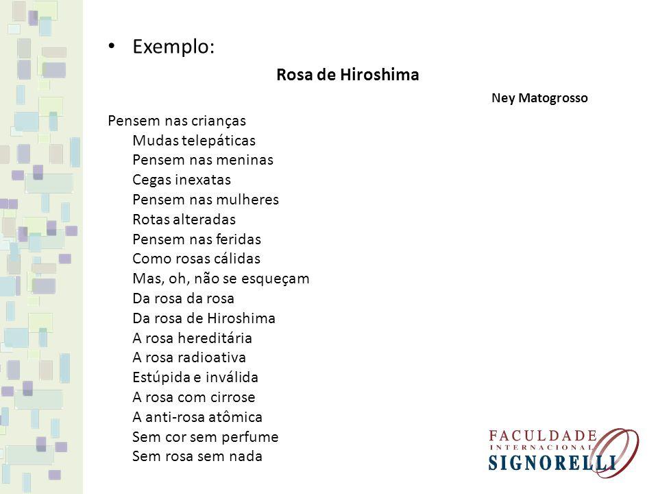 Exemplo: Rosa de Hiroshima