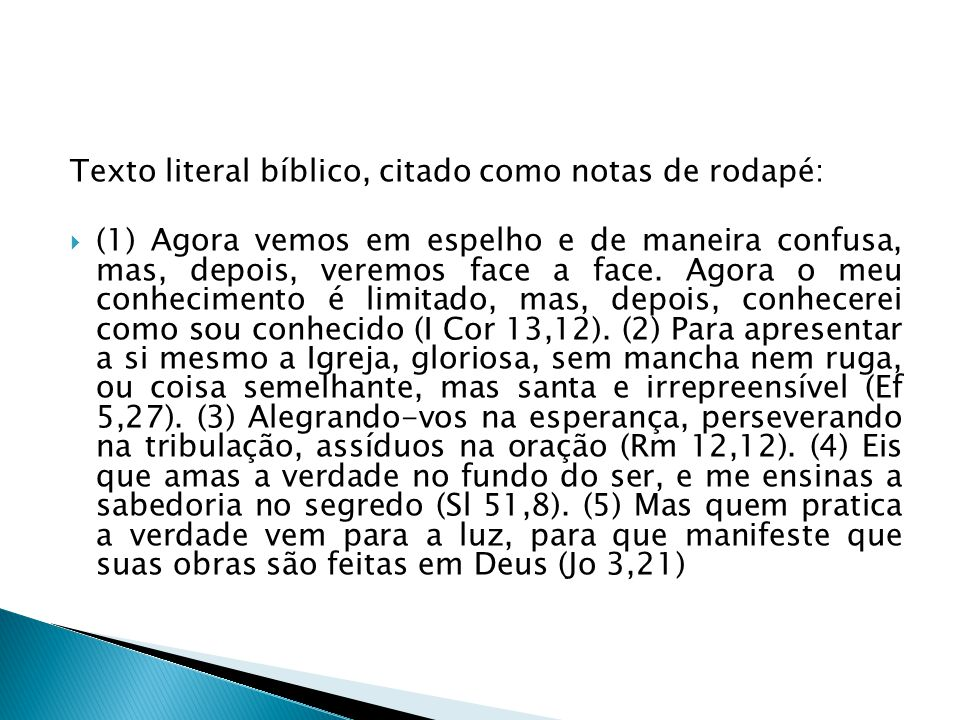 Texto literal bíblico, citado como notas de rodapé: