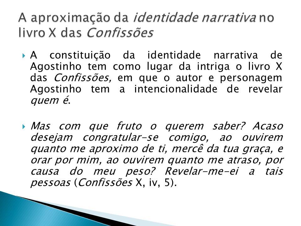 A aproximação da identidade narrativa no livro X das Confissões