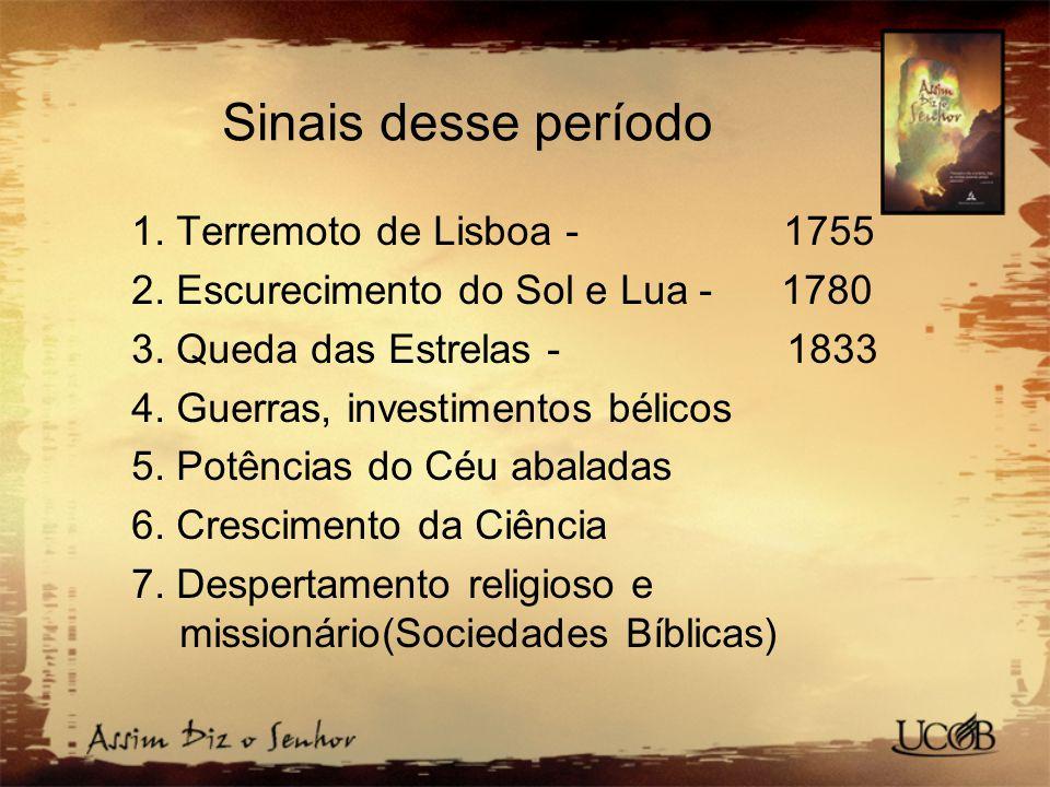 Sinais desse período 1. Terremoto de Lisboa - 1755