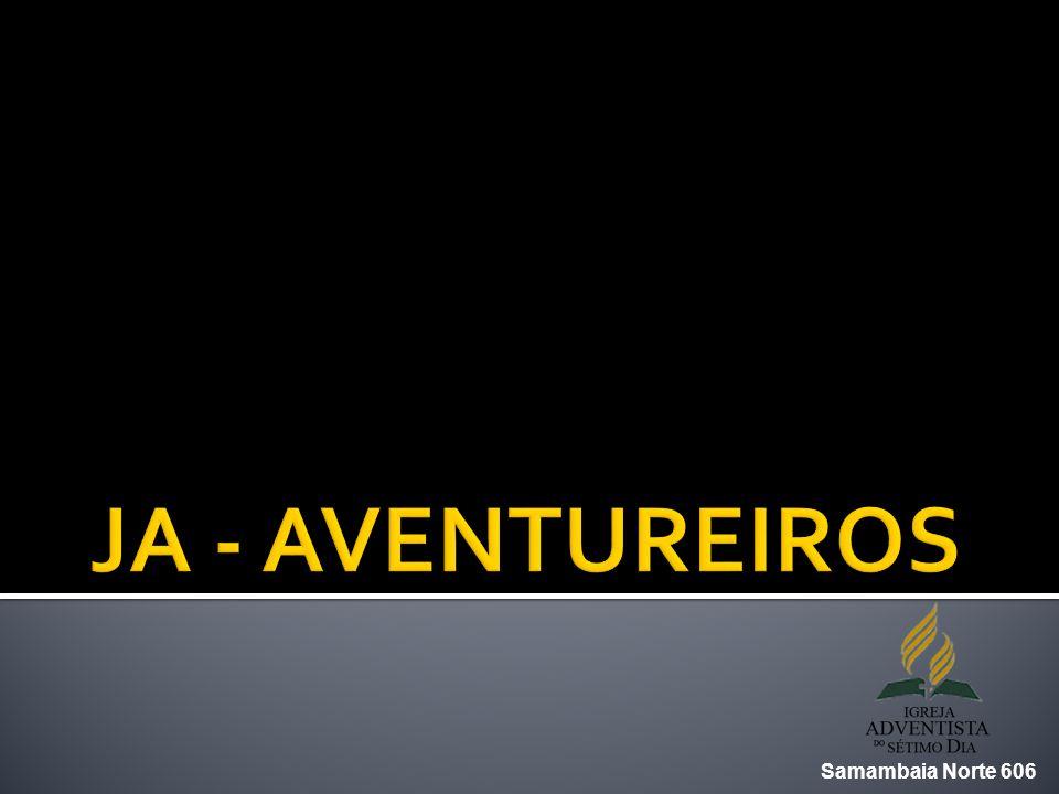 JA - AVENTUREIROS Samambaia Norte 606