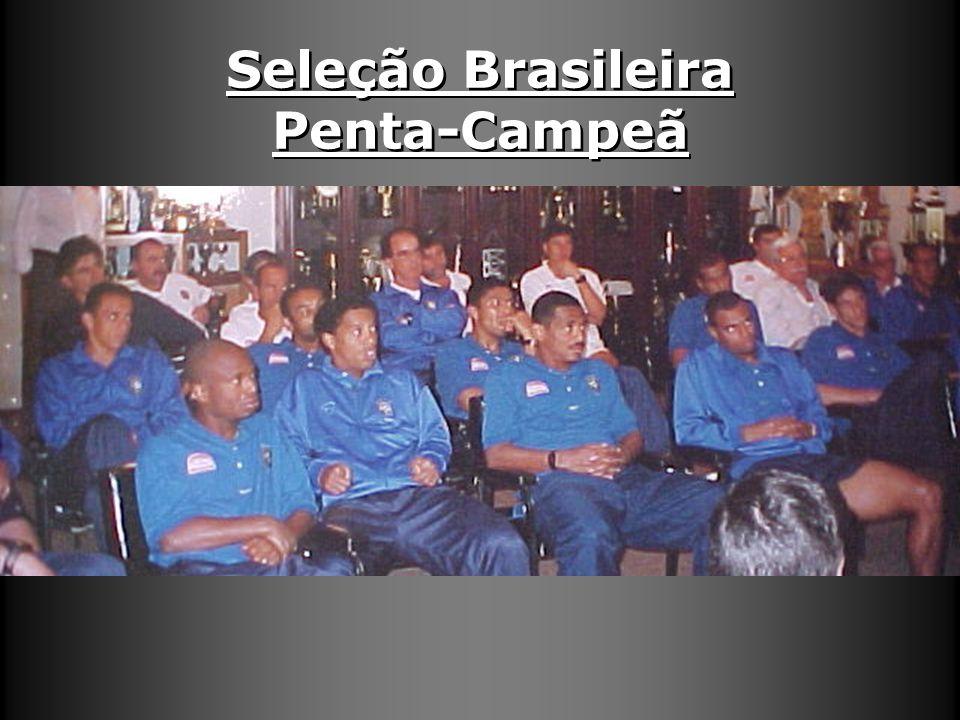 Seleção Brasileira Penta-Campeã