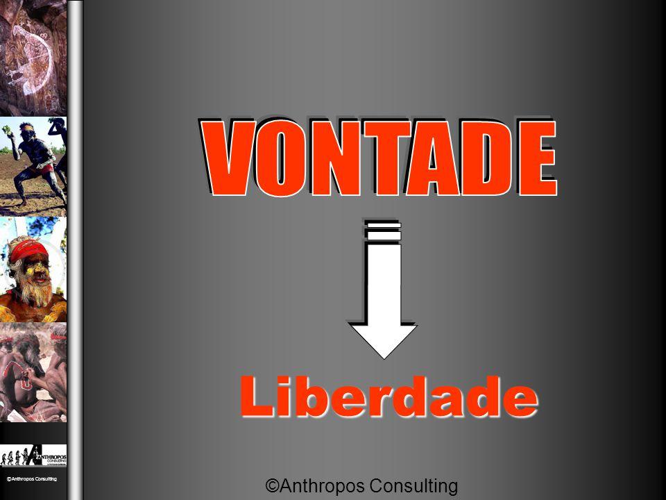 VONTADE Liberdade ©Anthropos Consulting