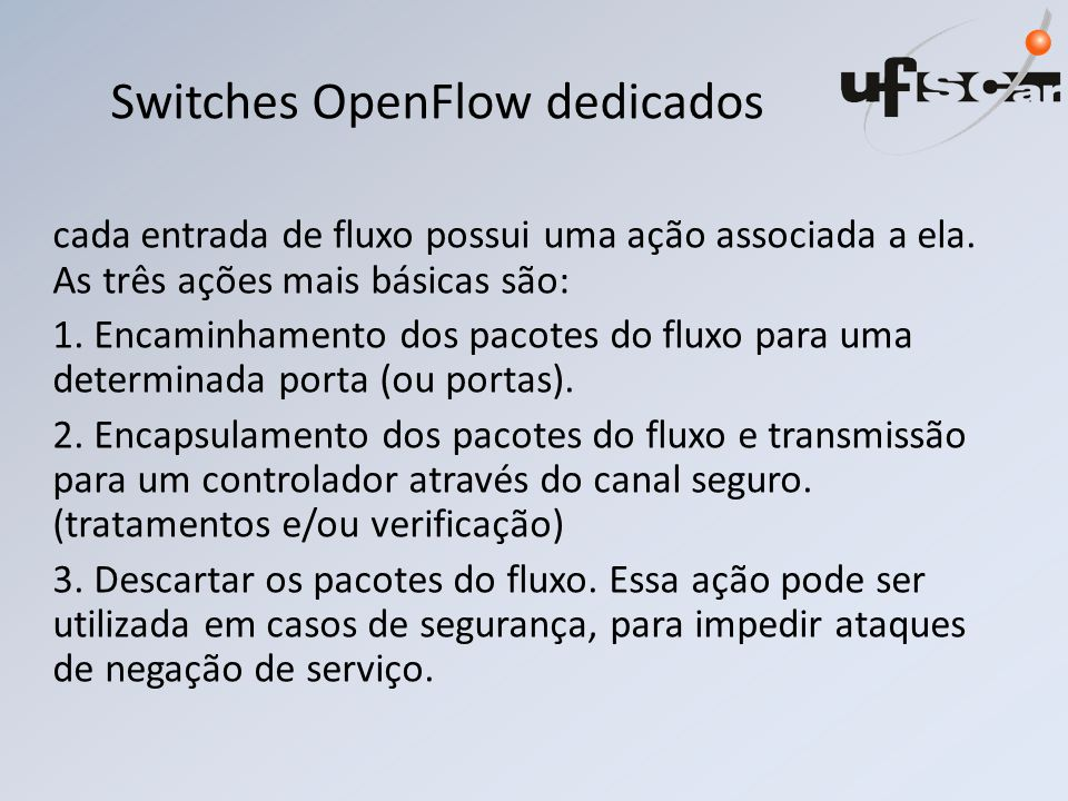 Switches OpenFlow dedicados