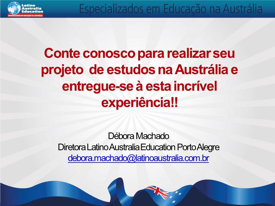 Diretora Latino Australia Education Porto Alegre