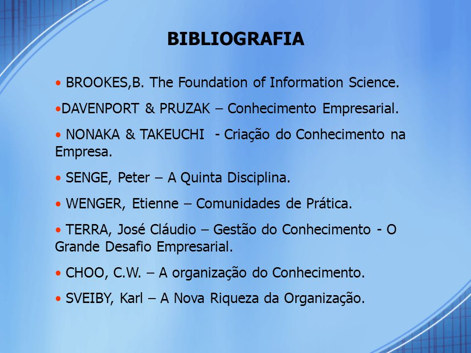 BIBLIOGRAFIA BROOKES,B. The Foundation of Information Science.