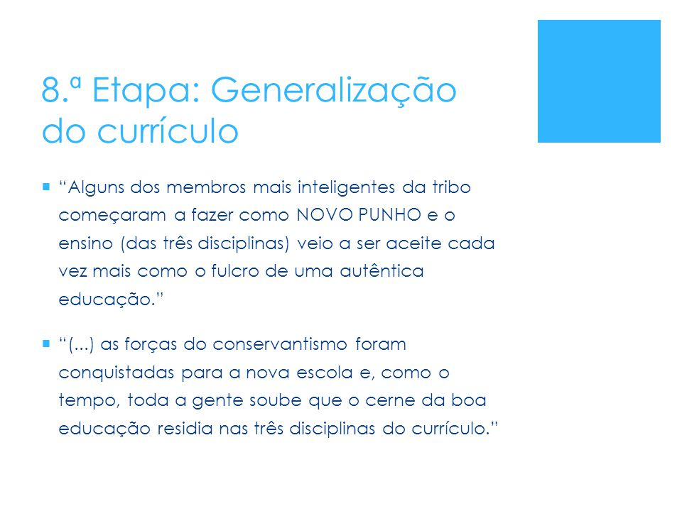 8.ª Etapa: Generalização do currículo