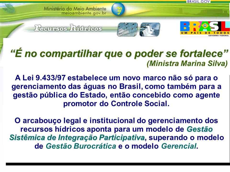 É no compartilhar que o poder se fortalece (Ministra Marina Silva)