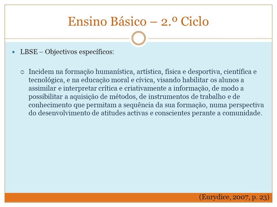 Ensino Básico – 2.º Ciclo LBSE – Objectivos específicos: