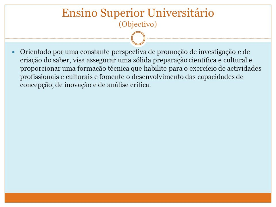 Ensino Superior Universitário (Objectivo)