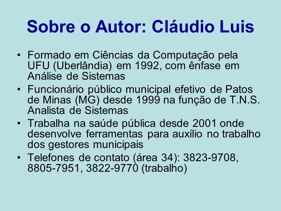 Sobre o Autor: Cláudio Luis