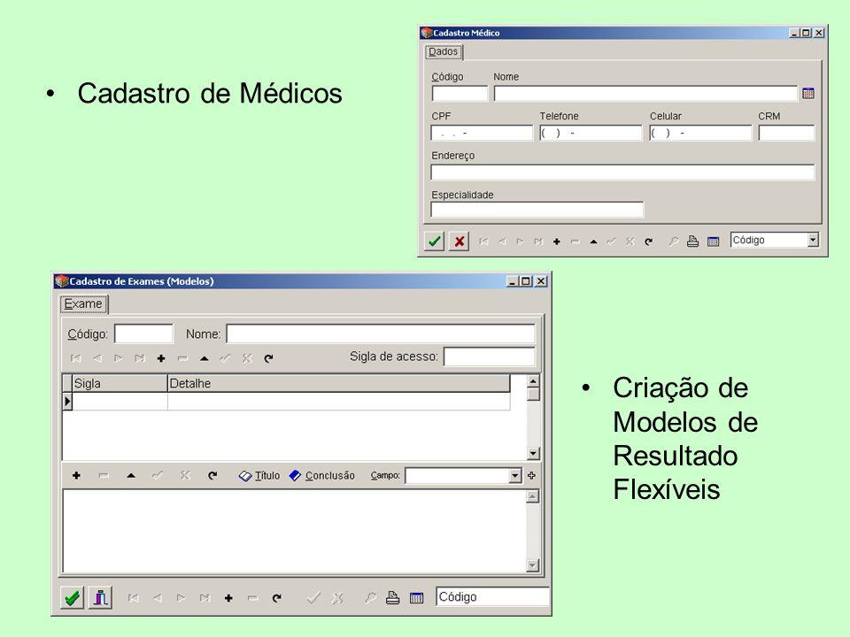 Cadastro de Médicos Criação de Modelos de Resultado Flexíveis