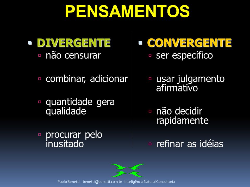 PENSAMENTOS DIVERGENTE CONVERGENTE não censurar combinar, adicionar