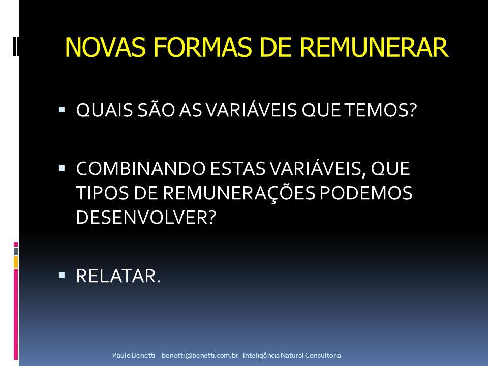 NOVAS FORMAS DE REMUNERAR
