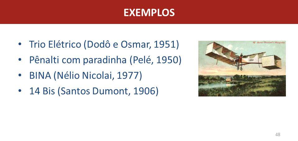 EXEMPLOS Trio Elétrico (Dodô e Osmar, 1951)