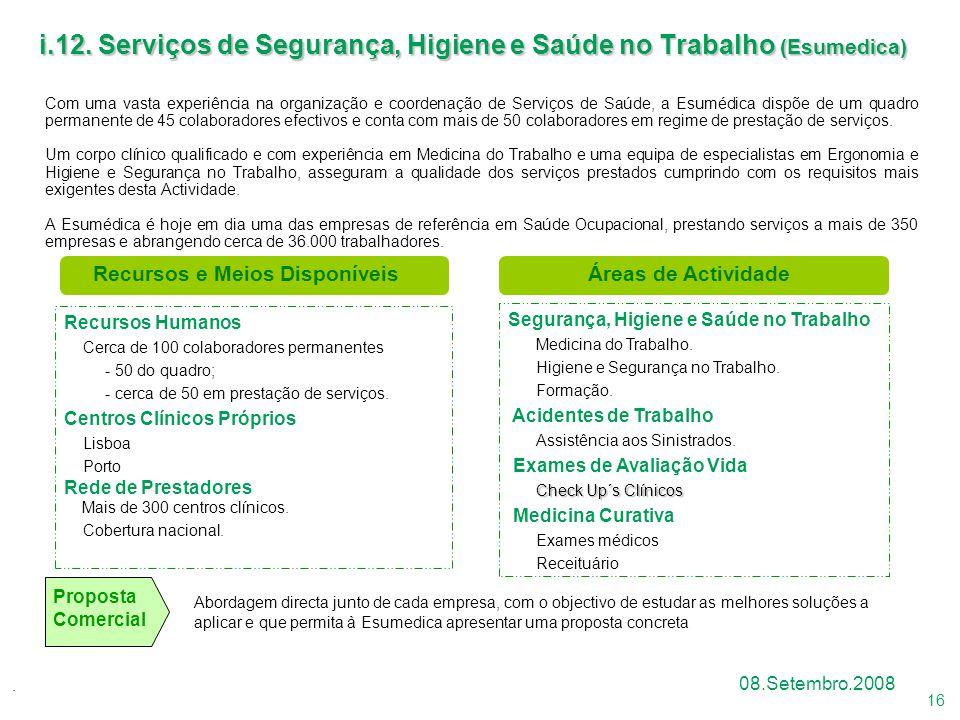 i.12. Serviços de Segurança, Higiene e Saúde no Trabalho (Esumedica)