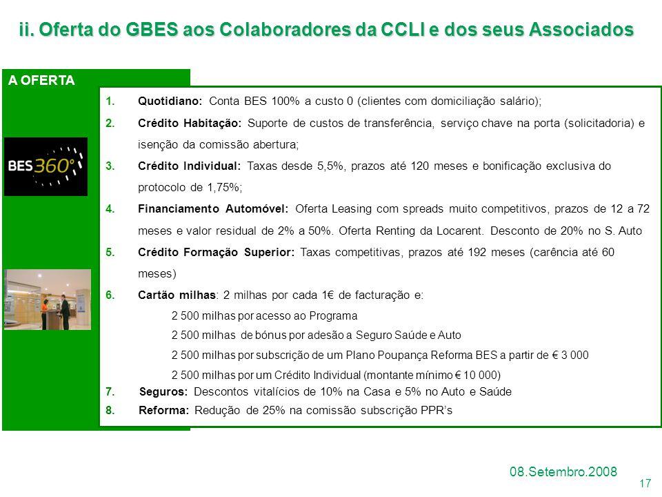 ii. Oferta do GBES aos Colaboradores da CCLI e dos seus Associados