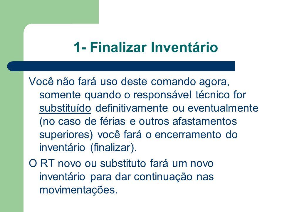 1- Finalizar Inventário