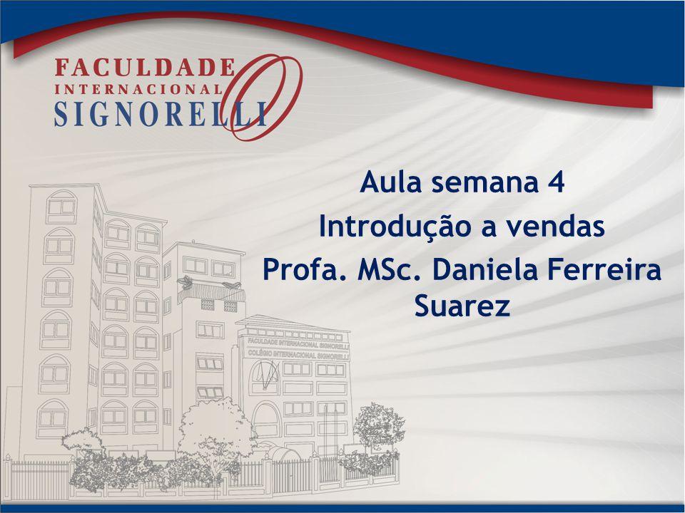 Profa. MSc. Daniela Ferreira Suarez
