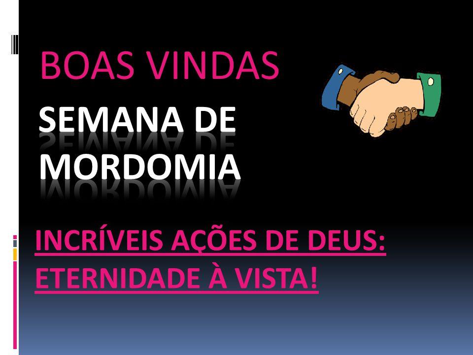 BOAS VINDAS SEMANA DE MORDOMIA