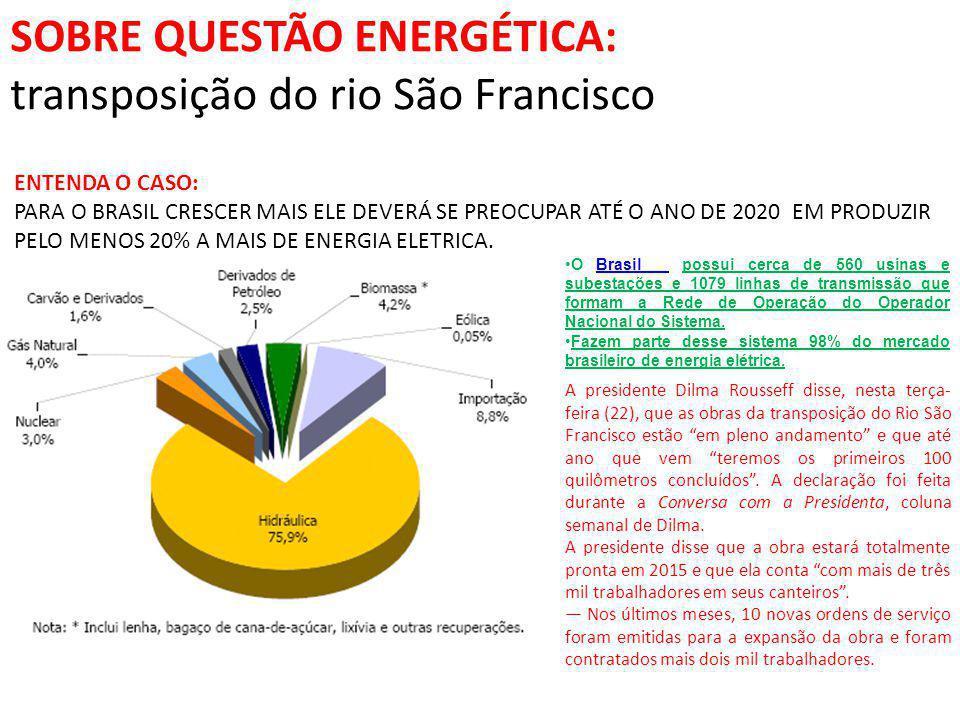 SOBRE QUESTÃO ENERGÉTICA: transposição do rio São Francisco