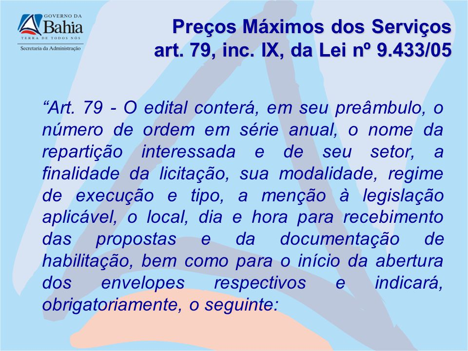 Preços Máximos dos Serviços art. 79, inc. IX, da Lei nº 9.433/05