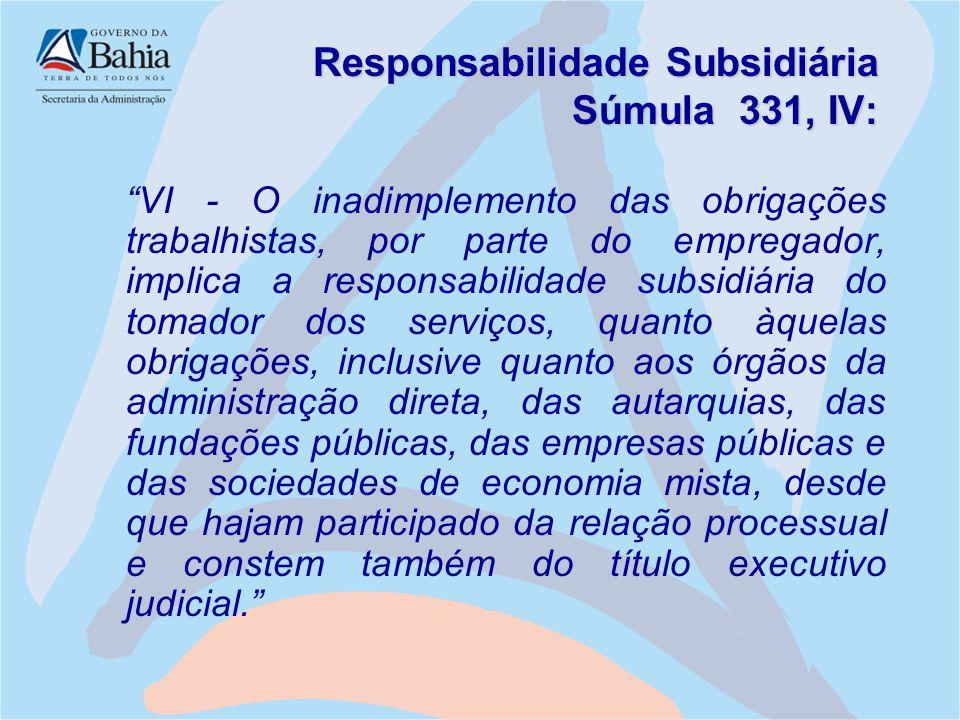 Responsabilidade Subsidiária Súmula 331, IV: