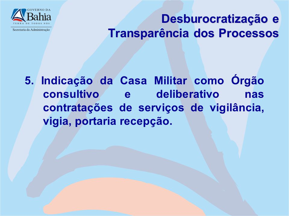 Desburocratização e Transparência dos Processos