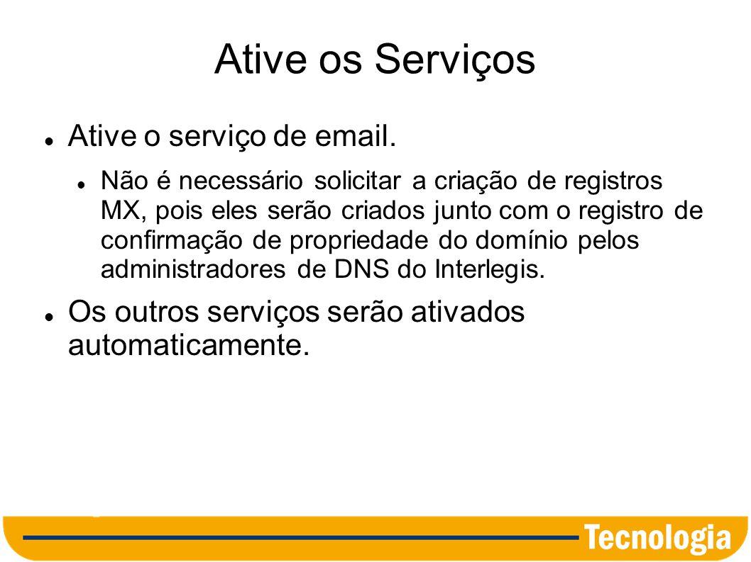 Ative os Serviços Ative o serviço de email.