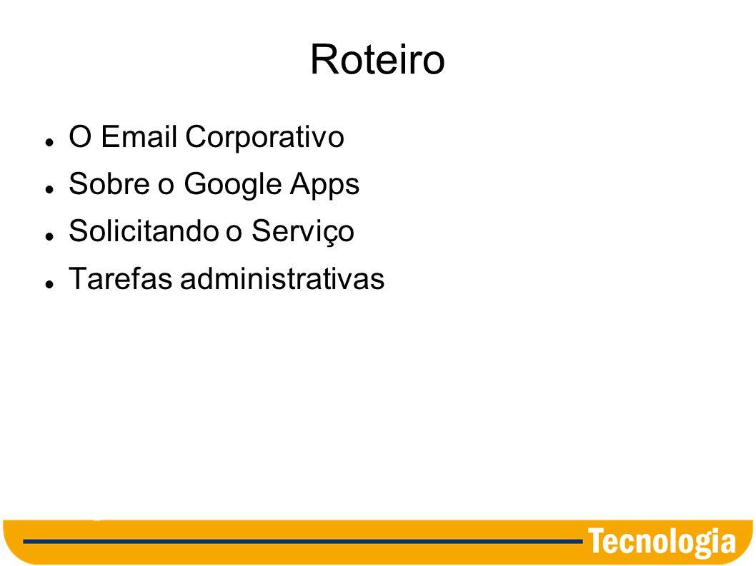 Roteiro O Email Corporativo Sobre o Google Apps Solicitando o Serviço