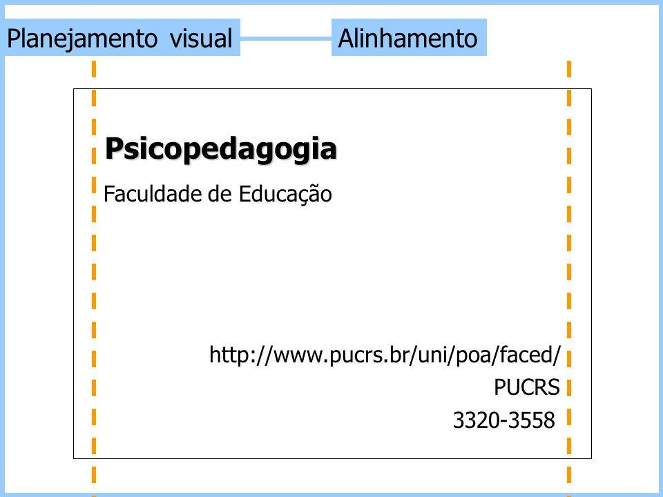 Psicopedagogia Planejamento visual Alinhamento Faculdade de Educação