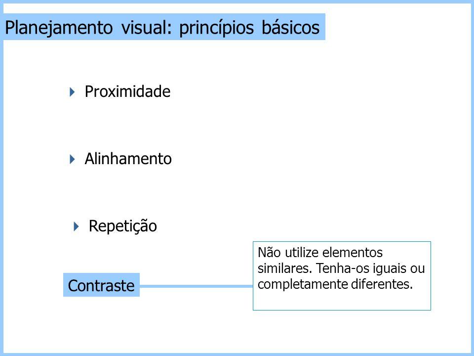 Planejamento visual: princípios básicos