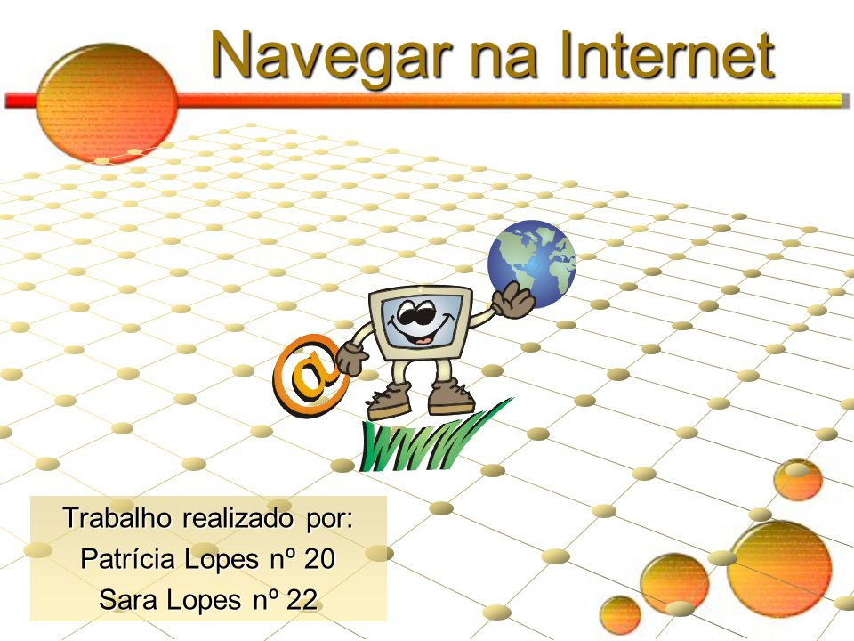 Trabalho realizado por: Patrícia Lopes nº 20 Sara Lopes nº 22