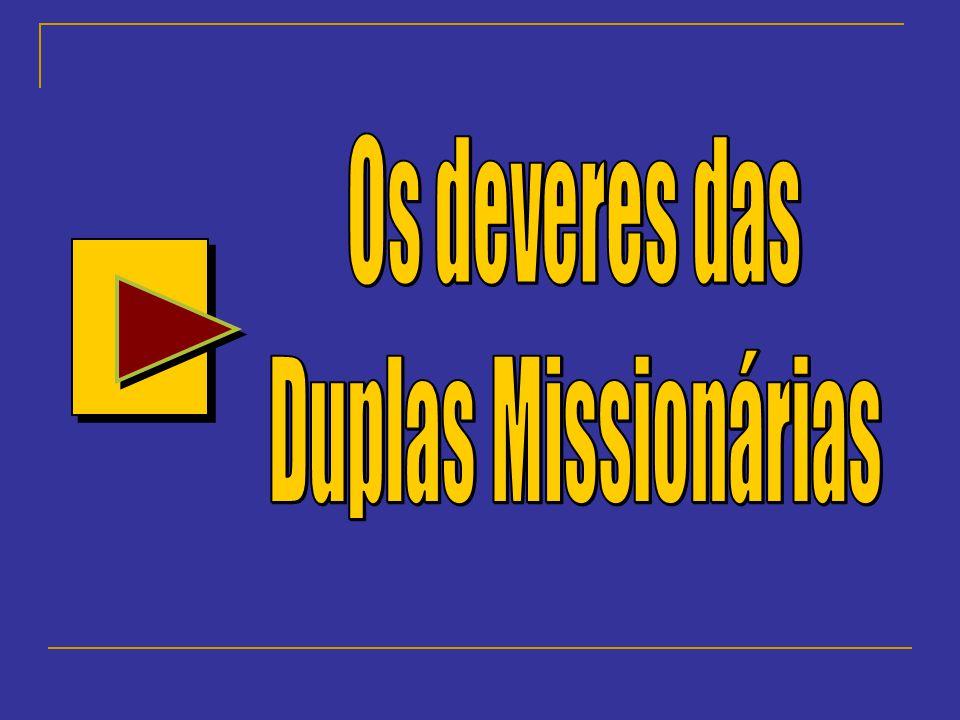 Os deveres das Duplas Missionárias