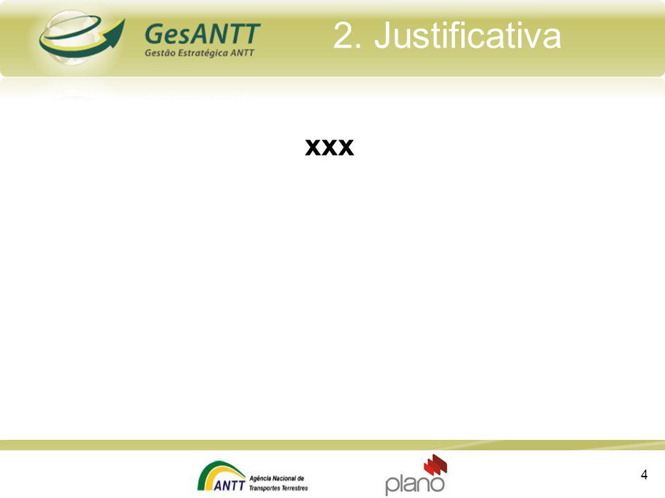 2. Justificativa xxx
