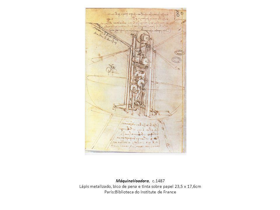 MáquinaVoadora, c.1487 Lápis metalizado, bico de pena e tinta sobre papel 23,5 x 17,6cm Paris:Biblioteca do Institute de France