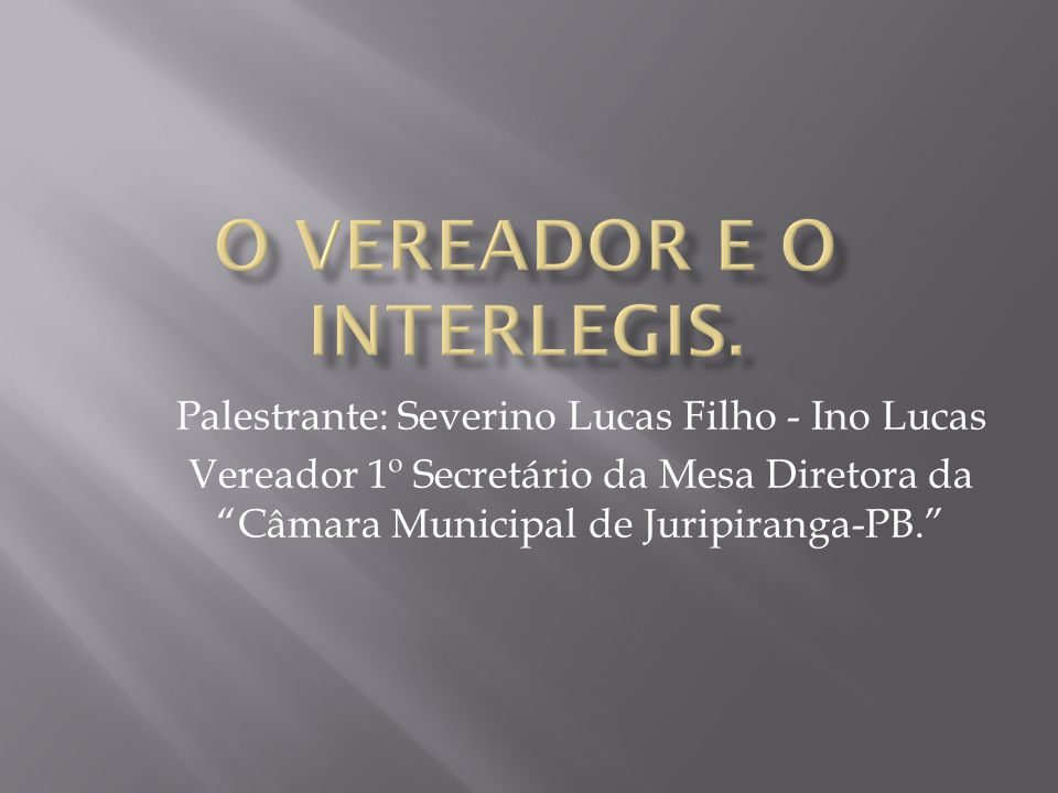 O Vereador e o Interlegis.