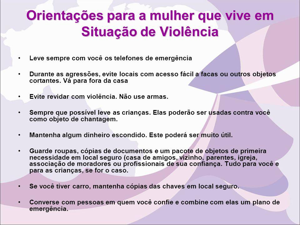 Orientações para a mulher que vive em Situação de Violência