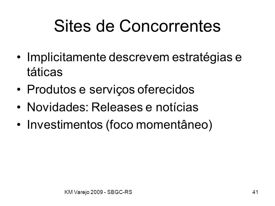 Sites de Concorrentes Implicitamente descrevem estratégias e táticas