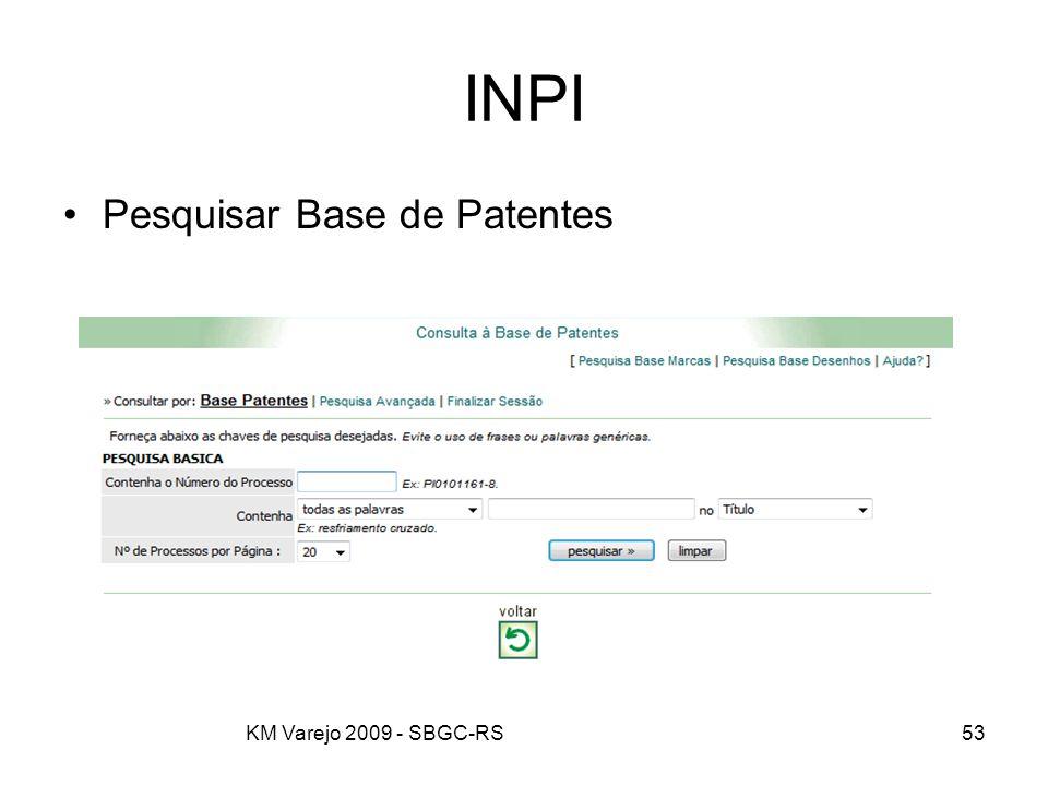 INPI Pesquisar Base de Patentes KM Varejo 2009 - SBGC-RS