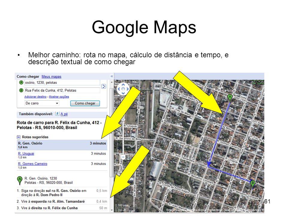 Google Maps Melhor caminho: rota no mapa, cálculo de distância e tempo, e descrição textual de como chegar.