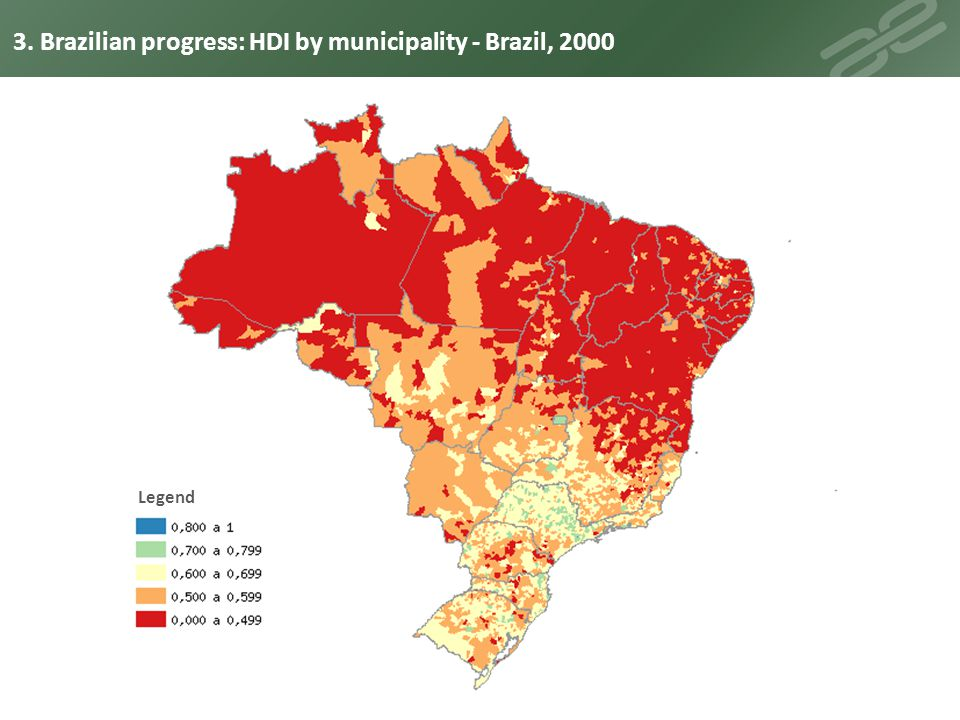 3. Brazilian progress: HDI by municipality - Brazil, 2000